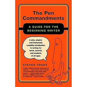 Les commandements de la plume: Un Guide pour l'écrivain début