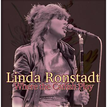 Where the Catfish Play by Linda Ronstadt