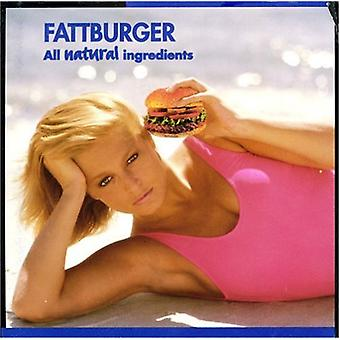 Fattburger - All Natural Ingredients [CD] USA import