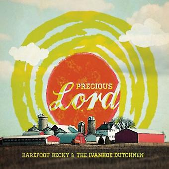 Barefoot Becky & the Ivanhoe Dutchmen - Precious Lord [CD] USA import
