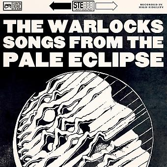 Warlocks - Songs From the Pale Eclipse [CD] USA import