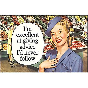 I'M Excellent At Giving Advice..Funny Fridge Magnet