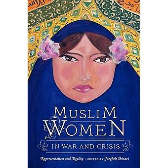 Femmes musulmanes dans la guerre et de crise - représentation et réalité par fafa