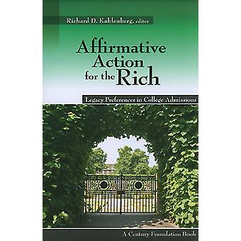 Affirmative Action for the Rich - Legacy Preferences in College Admiss