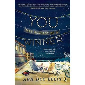 You May Already Be a Winner by Ann Dee Ellis - 9781101993866 Book