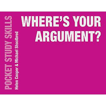 Where's Your Argument? by Michael Shoolbred - Helen Cooper - 97811375