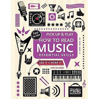 How to Read Music - Essential Skills by Jake Jackson - 9781783619962 B