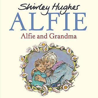 ALFiE y abuela por Shirley Hughes - libro 9781782955153