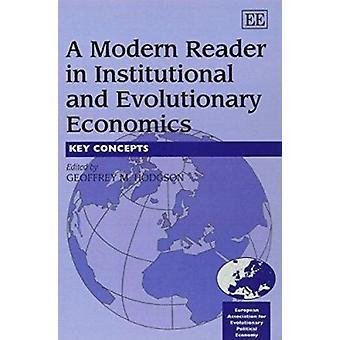 Een moderne lezer in institutionele en evolutionaire economie - belangrijkste Conc