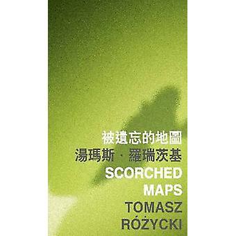 Scorched Maps by Tomasz Rozycki - 9789629966218 Book