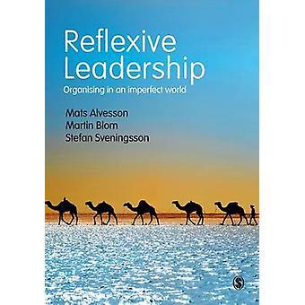 Liderazgo reflexivo - organización en un mundo imperfecto por esteras Alvess