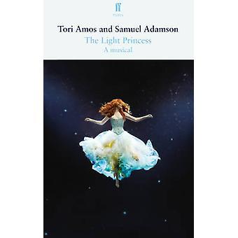 Die leichte Prinzessin von Samuel Adamson - Tori Amos - 9780571309887 Buch