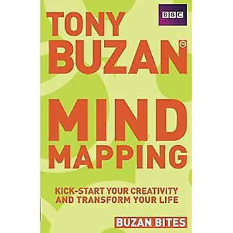 Mind Mapping: Kickstart Your Creativity and Transform Your Life (Buzan Bites)