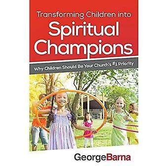 Förvandla barn till andlig mästare