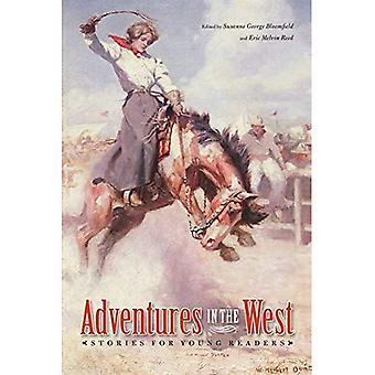 Avventure nel West: storie per giovani lettori (Bisonte originale): storie per giovani lettori (Bisonte originale)