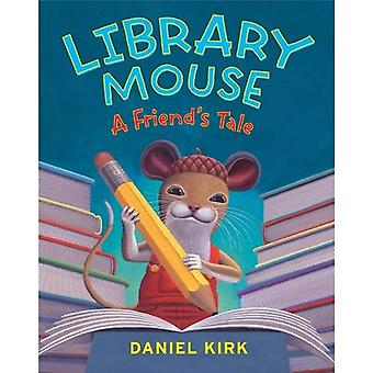 Library Mouse: A Friend's Tale [Abridged] [Audiobook] [Box set] [Illustrated] [Large Print]