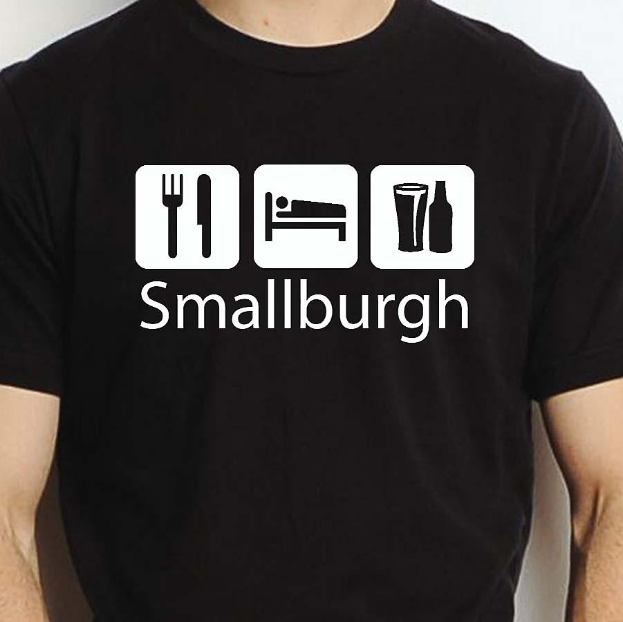Eat Sleep Drink Smallburgh Black Hand Printed T shirt Smallburgh Town