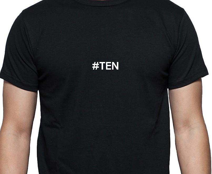 #Ten Hashag Ten Black Hand Printed T shirt