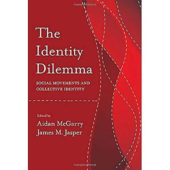 The Identity Dilemma (Politics, History, & Social Change)