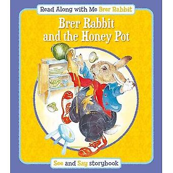 Brer Rabbit and the Honey Pot (Read Along with Me Brer Rabbit)