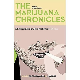 Marijuana Chronicles, The