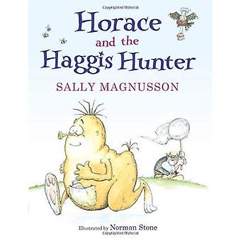 Horace the Haggis: Horace and the Haggis Hunter