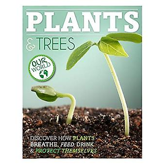 Plants & Trees (Our World)