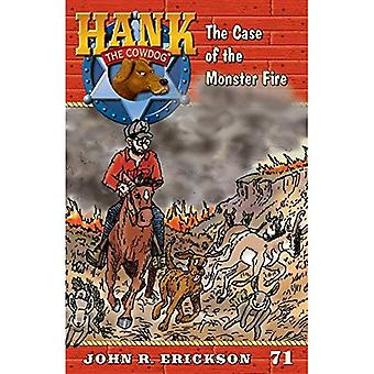 The Case of the Monster Fire (Hank the Cowdog)