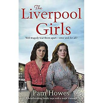 The Liverpool Girls (Mersey� Trilogy)