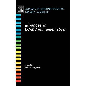 Advances in LCMS Instrumentation by Cappiello & Achille