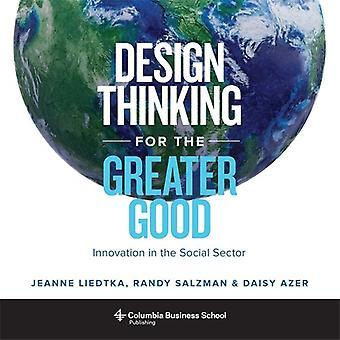 Design Thinking för det större goda - Innovation inom den sociala sektorn