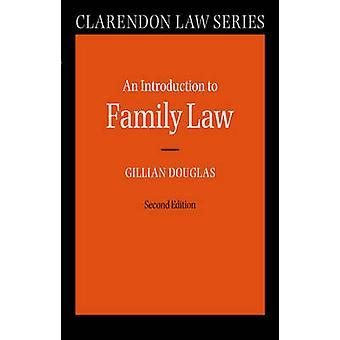 Una introducción al derecho de familia por Douglas y Gillian