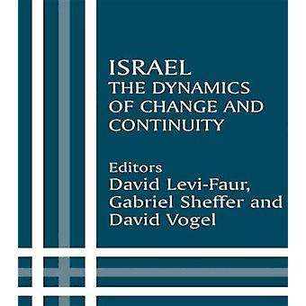 Israel The Dynamics of Change and Continuity by LeviFaur & D.