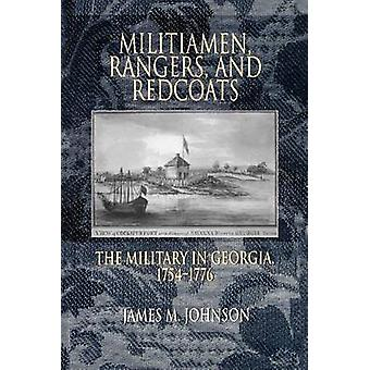MILITIAMEN RANGERS AND REDCOATS by Johnson & J. M.