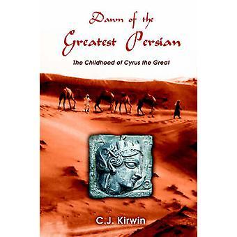 فجر الفارسية أعظم الطفولة سايروس العظيم كرون & جيم ج.