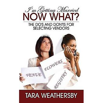 Im Getting Married Now What The Dos and Donts for Selecting Vendors by Weathersby & Tara