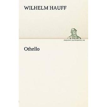Othello by Hauff & Wilhelm