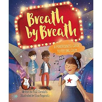 Mindful Me - Breath by Breath - A Mindfulness Guide to Feeling Calm by