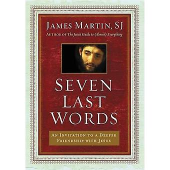 Seven Last Words by Martin James - 9780062431387 Book