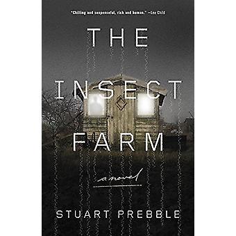 The Insect Farm by Stuart Prebble - 9780316337380 Book
