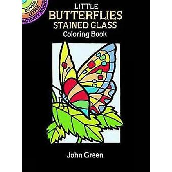 Little Butterflies Stained Glass Colouring Book by John Green - 97804