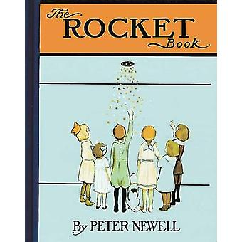 Rocket Book by Peter Newell - 9780804847421 Book