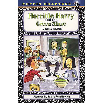 Horrible Harry and the Green Slime by Suzy Kline - Frank Remkiewicz -