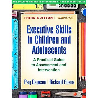 Executive Skills in Children and Adolescents - Third Edition - A Pract