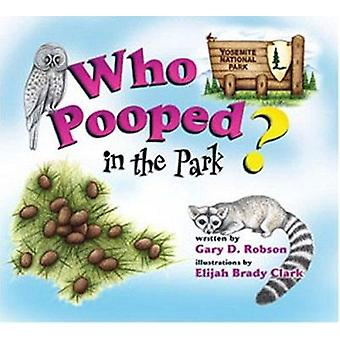 Who Pooped in the Park? Yosemite National Park - Scats and Tracks for