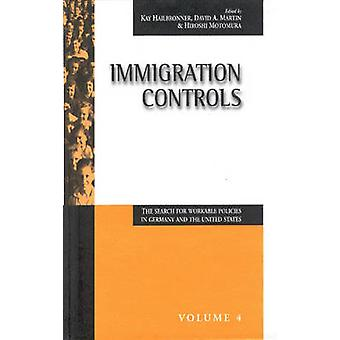 Immigration Controls - The Search for Workable Policies in Germany and