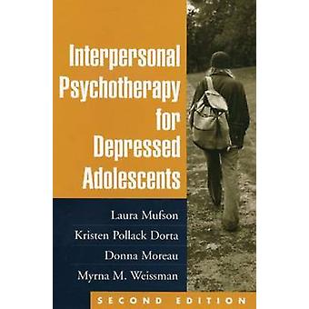Interpersonal Psychotherapy for Depressed Adolescents (2nd Revised ed