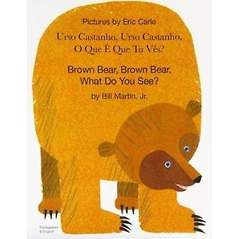 Brown Bear - Brown Bear - What Do You See? In Portuguese and English
