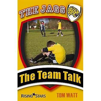 Jags - The Team Talk by Tom Watt - 9781846804830 Book