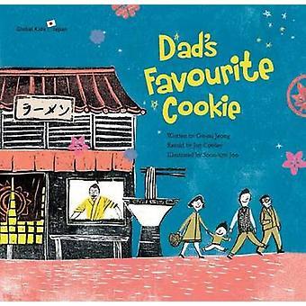 Dad's Favourite Cookie - Japan by Gu-Mi Jeong - Joy Cowley - Joy Cowle